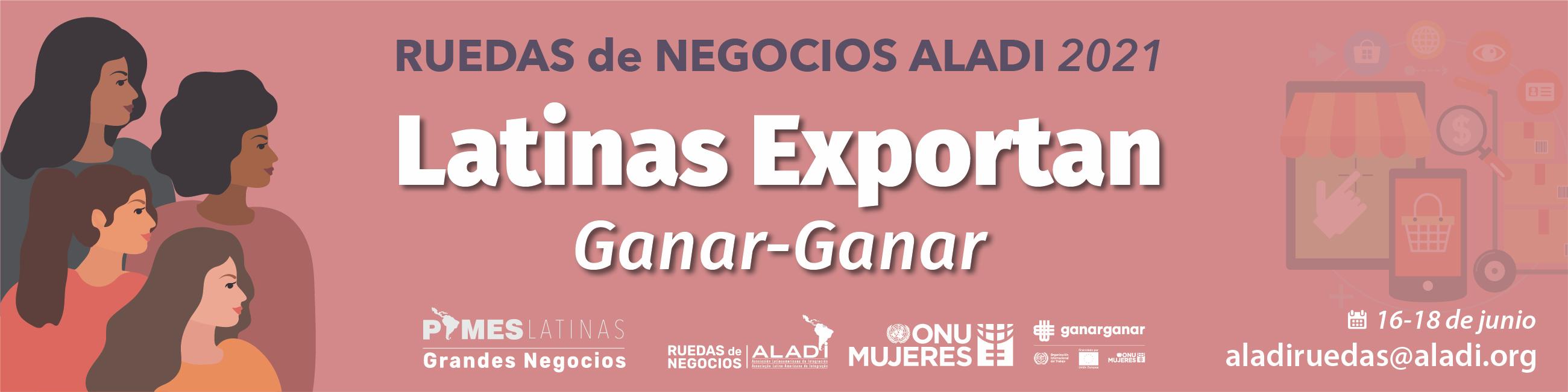 Rueda de Negocios Latinas Exportan: Ganar - Ganar
